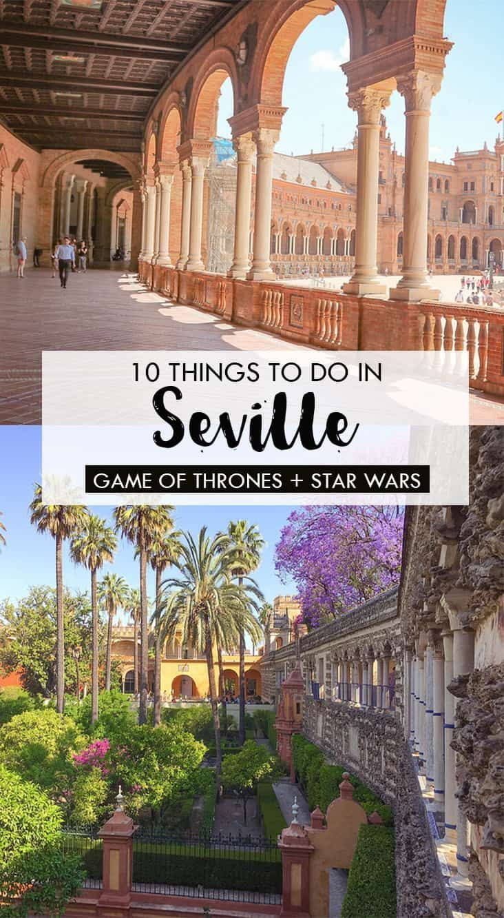 10 things to do in Seville, Spain (Star Wars and Game of