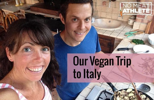 Our Vegan Trip to Italy | No Meat Athlete #athletefood Our Vegan Trip to Italy | No Meat Athlete #athletefood