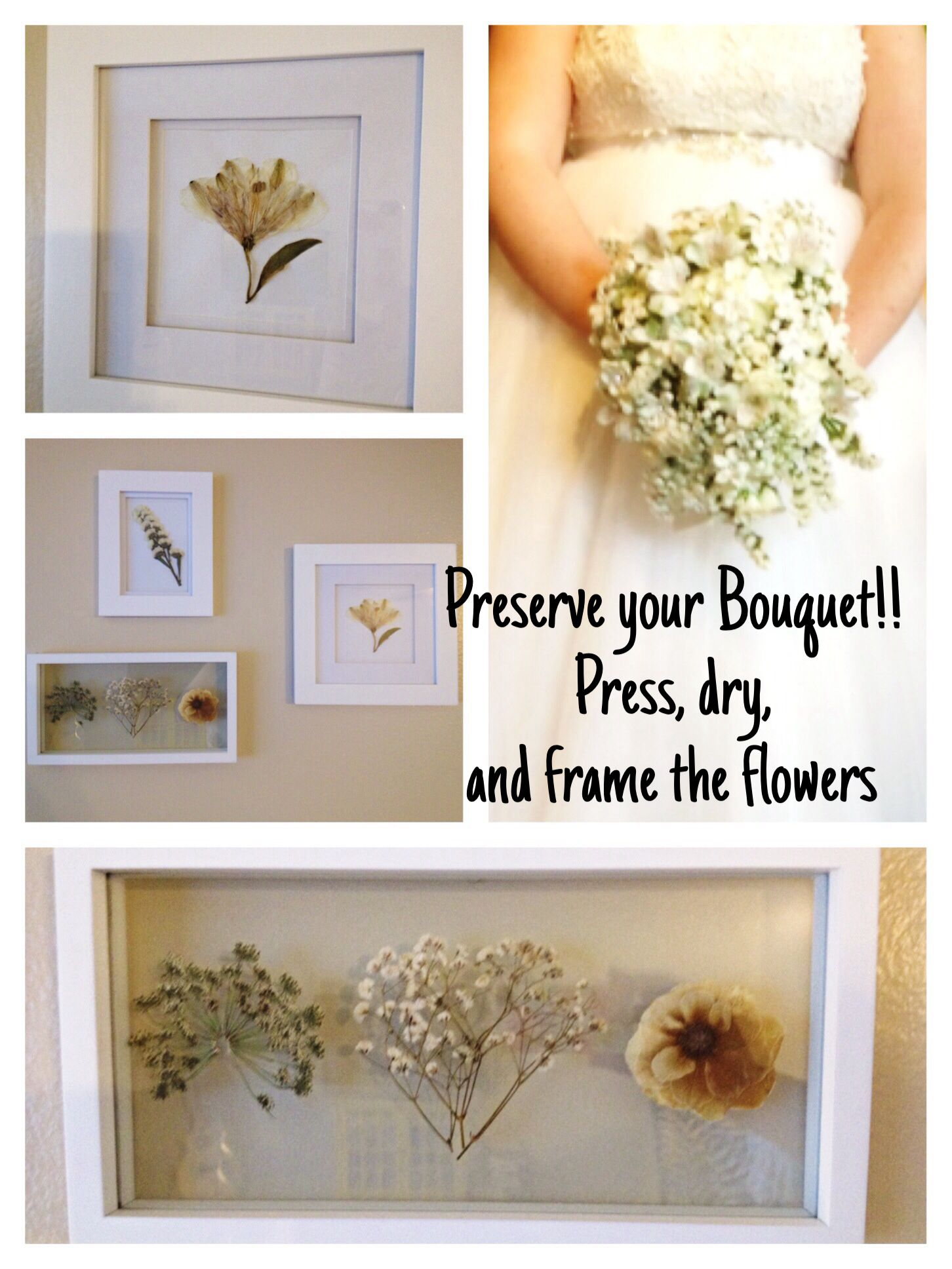 Diy Wedding Bouquet Preservation This Is How I Preserved My Flowers By Pressing And Drying Them Then Mounting Framing