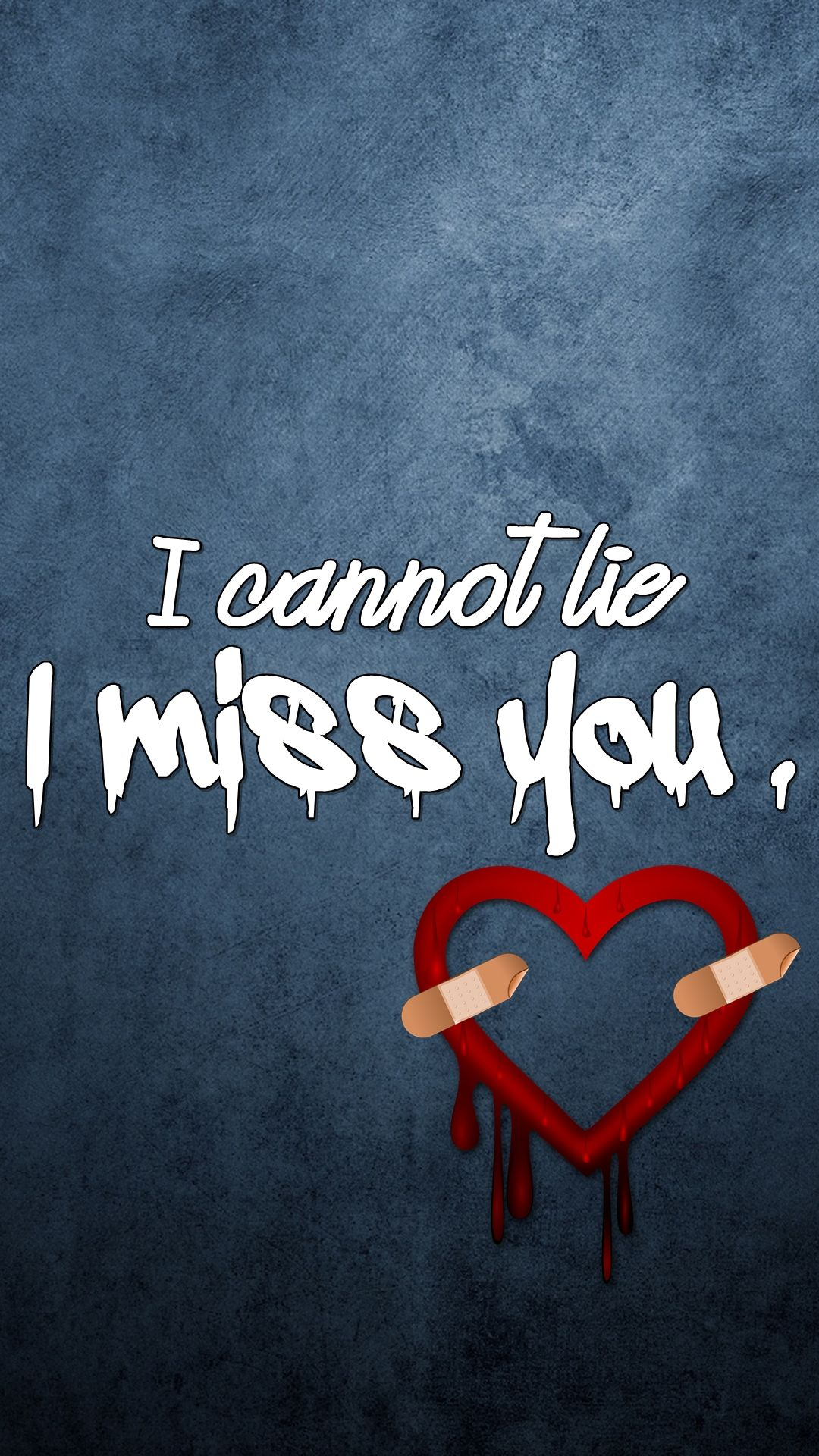 Samsung Quote I Cannot Lie I Miss You  Samsung Galaxy S5 Wallpapers