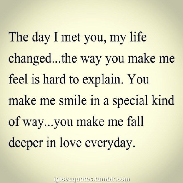 You Changed My Life For The Better Quotes Pinterest Love