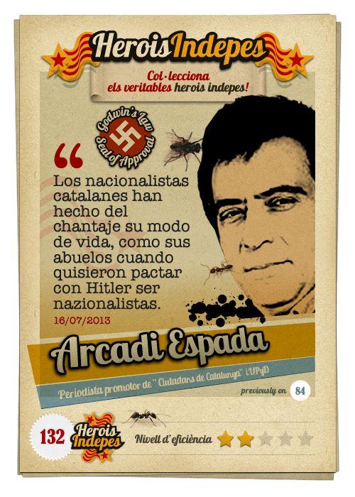 """#HeroisIndepes 132. Arcada Espada: """"Los nacionalistas catalanes han hecho del chantaje su modo de vida, como sus abuelos cuando quisieron pactar con Hitler ser nazionalistas."""""""