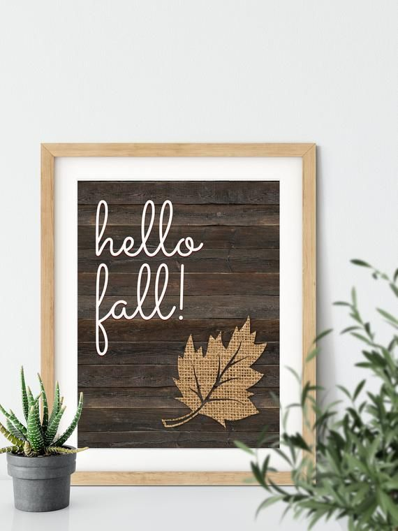 Hello Fall Print- Easy Fall Wall Decor Ideas, Autumn Decoration, Digital Print, Printable Art, Rustic Wall Art #hellofall