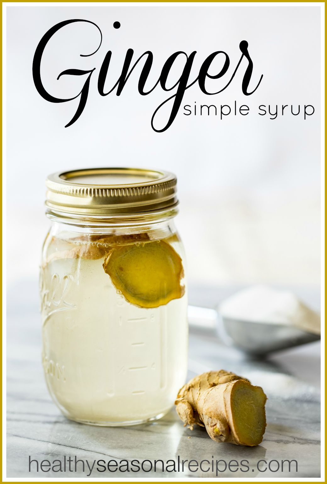 Thursday Things Ginger Simple Syrup Recipe Simple Syrup Simple Syrup Recipes Seasoning Recipes