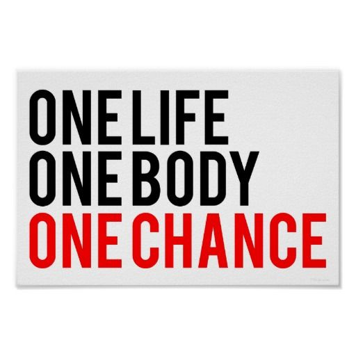 One Life One Body One Chance Slogan On Fitness Slogans On Health Slogan One Life