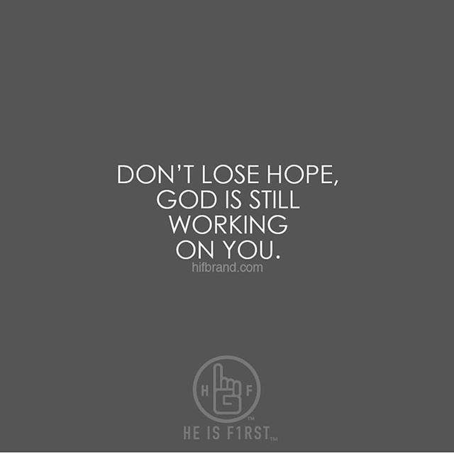 Don T Lose Hope Pretty Words Good Good Father Dont Lose Hope