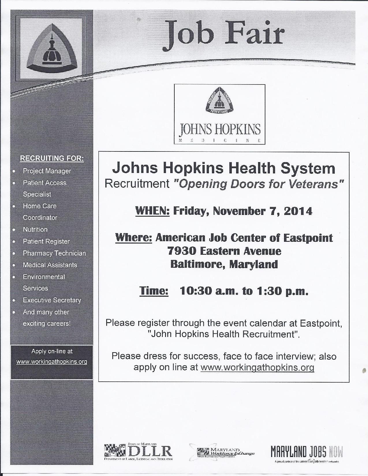 Johns Hopkins Health Systems will be hosting a Job Fair