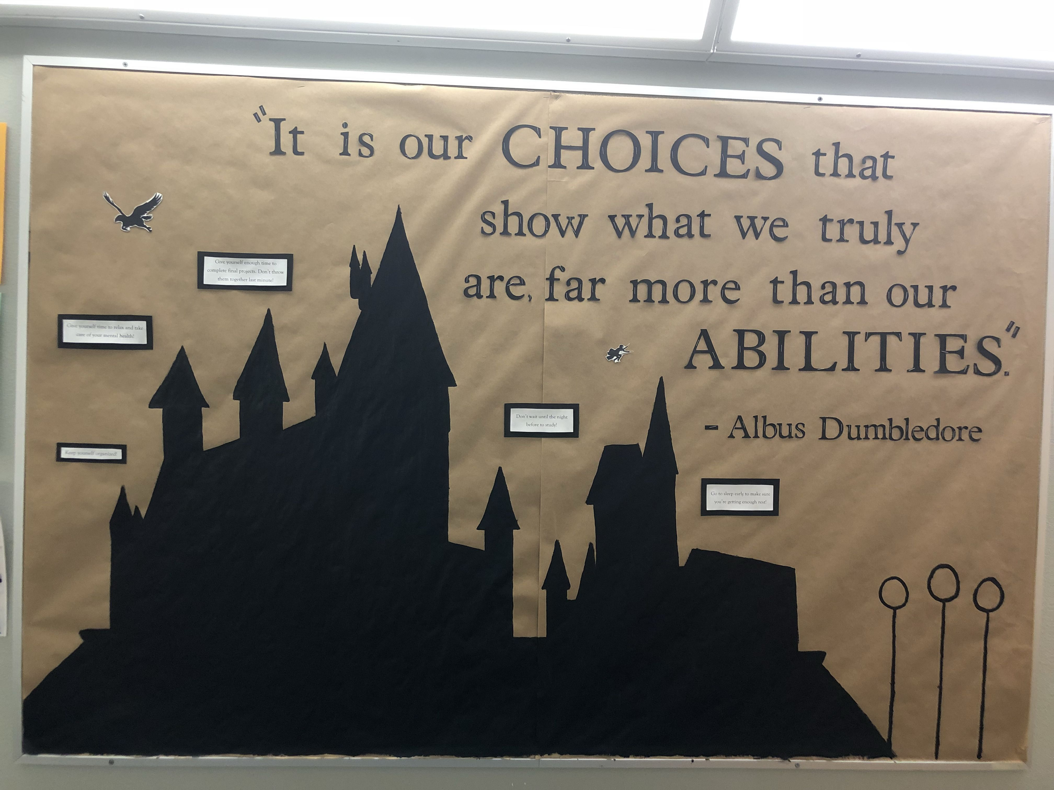 Harry Potter Bulletin Board  I wrote down positive choices the students can make for themselves wit