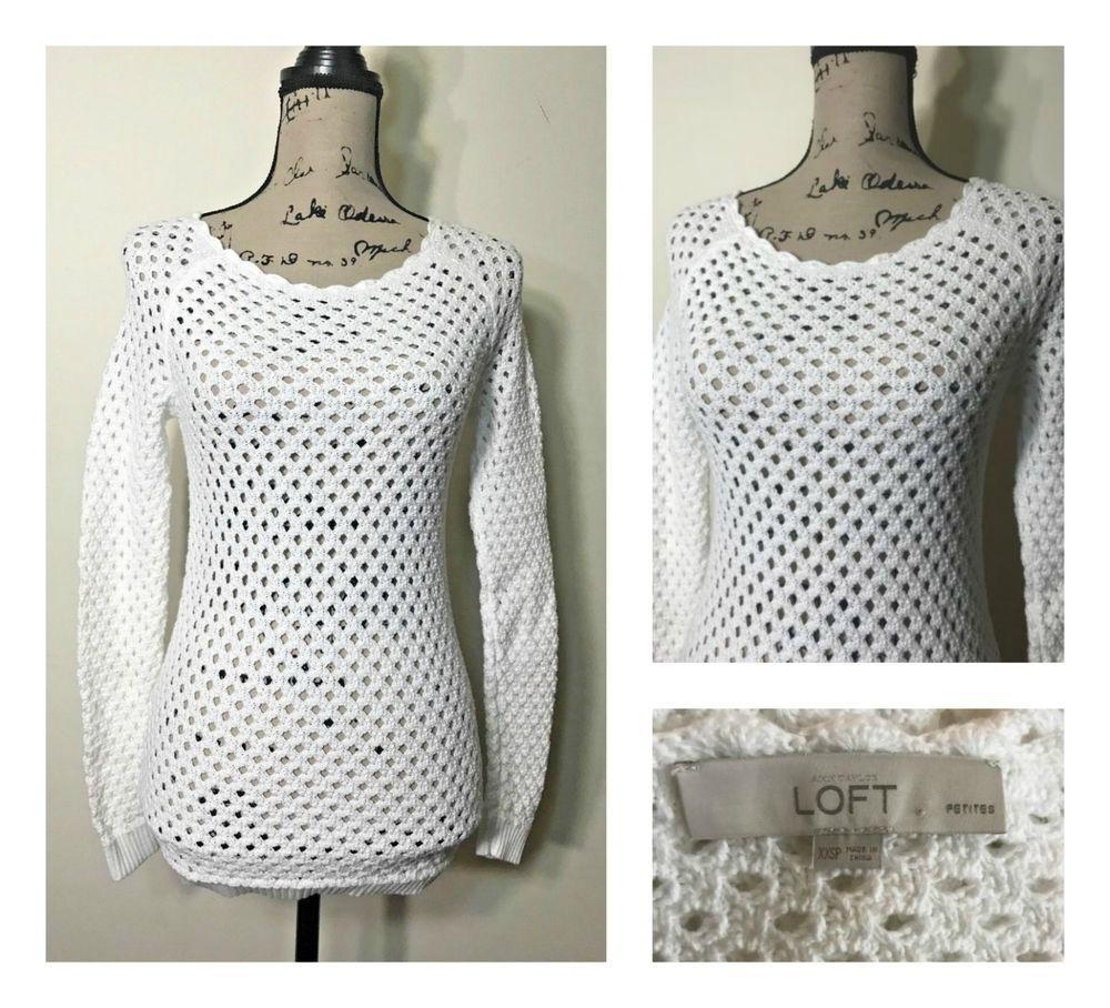 268ccbbe9bb9dd Ann Taylor LOFT Sweater White Open Knit Women Size Petite XXS Cotton Top  Pull On  AnnTaylorLOFT  BoatNeck