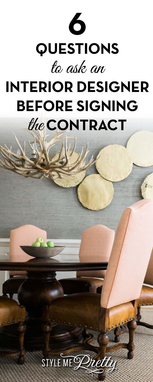 6 Questions To Ask An Interior Designer Before Signing The Contract Style Me Pretty