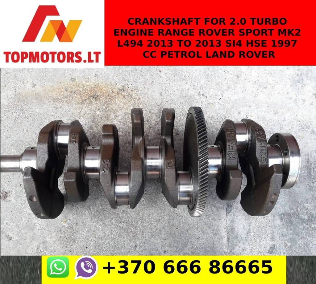 Crankshaft for 2.0 TURBO ENGINE RANGE ROVER SPORT MK2 L494