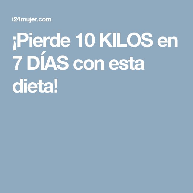 ¡Pierde 10 KILOS en 7 DÍAS con esta dieta!
