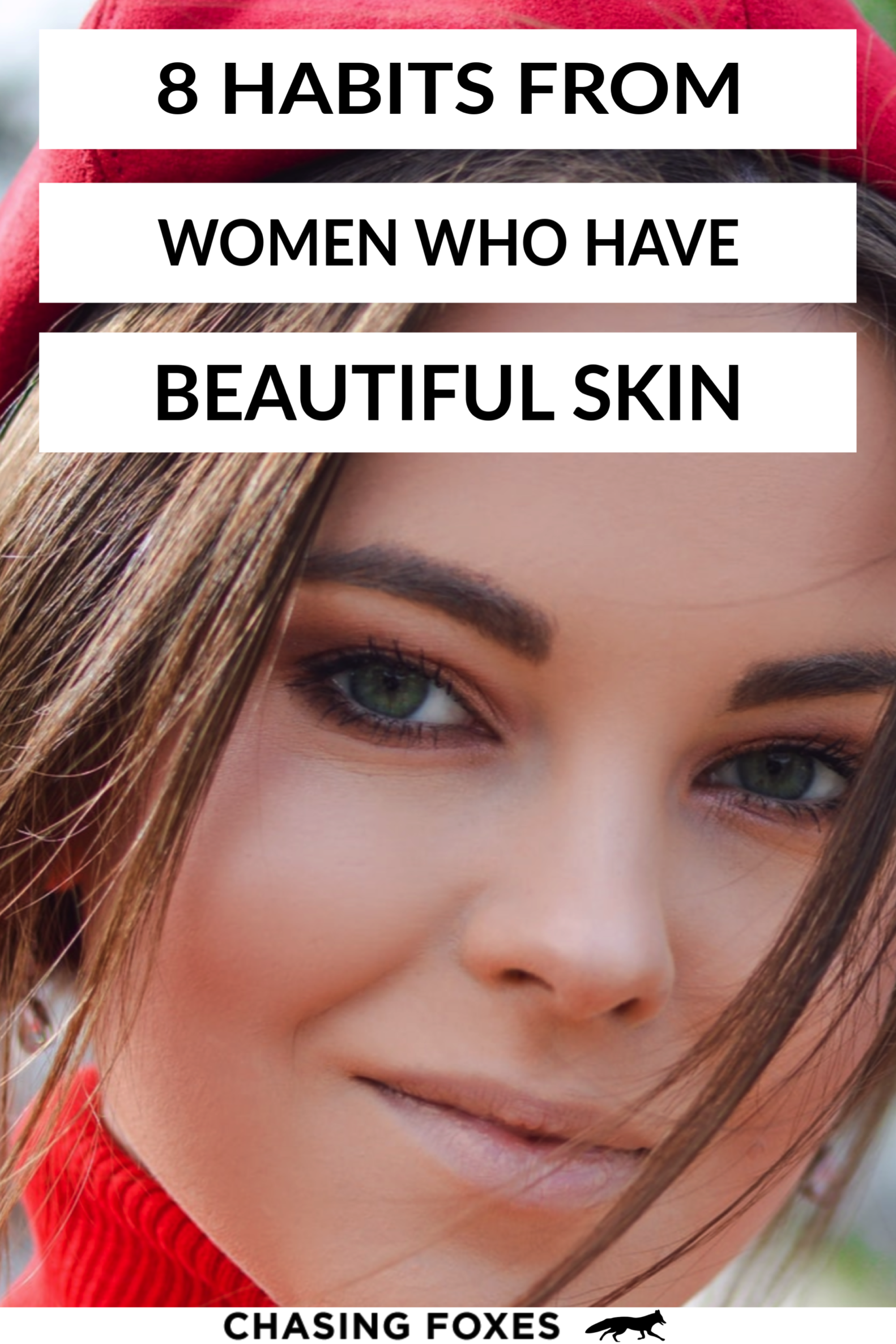 9 Habits from Girls Who Have Beautiful Skin in 9  Beauty hacks