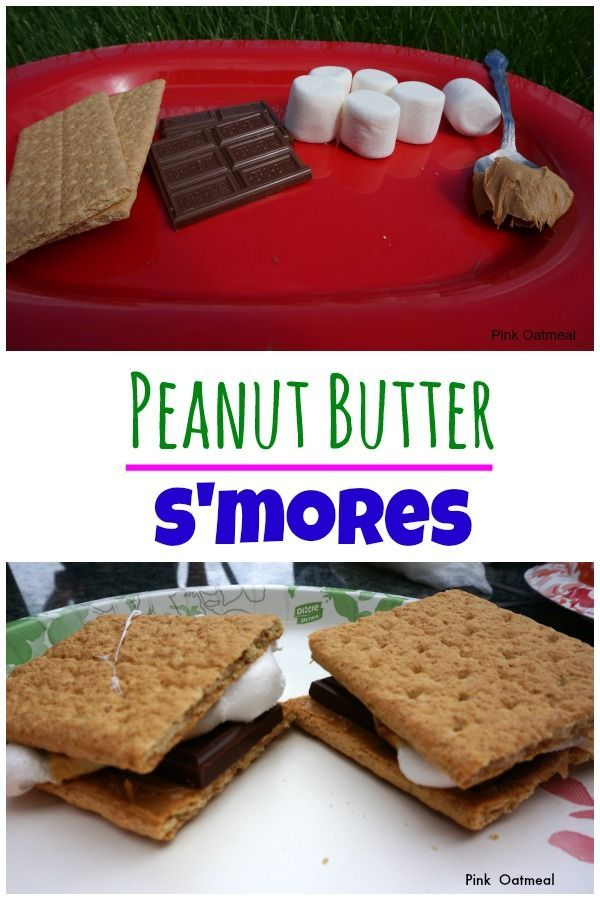 Peanut Butter Smores - Pink Oatmeal perfect for bonfires this summer.  I never thought of peanut butter before!