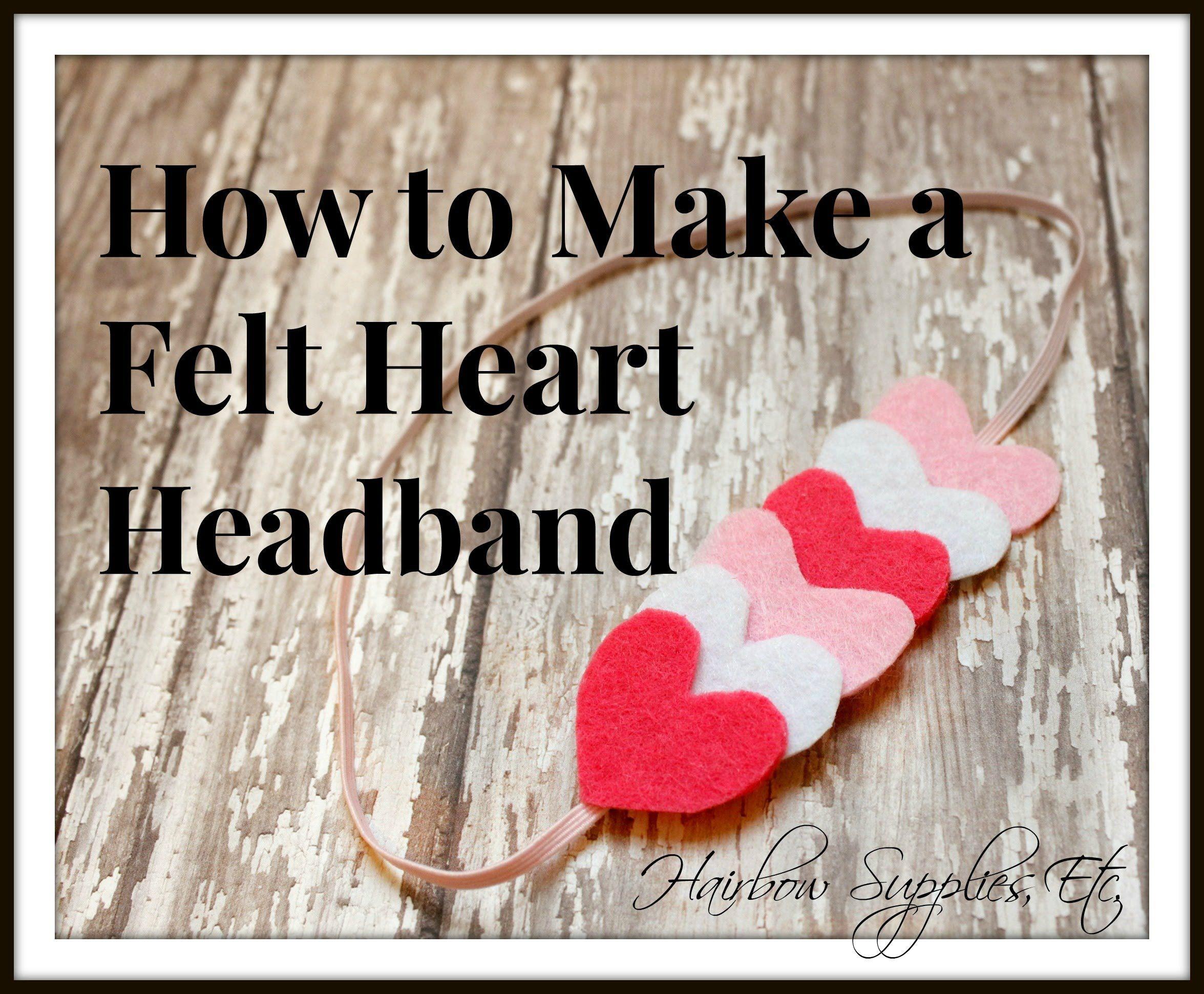make felt heart headband