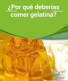 9 motivi per mangiare la gelatina: uno di questi è combattere l'invecchiamento