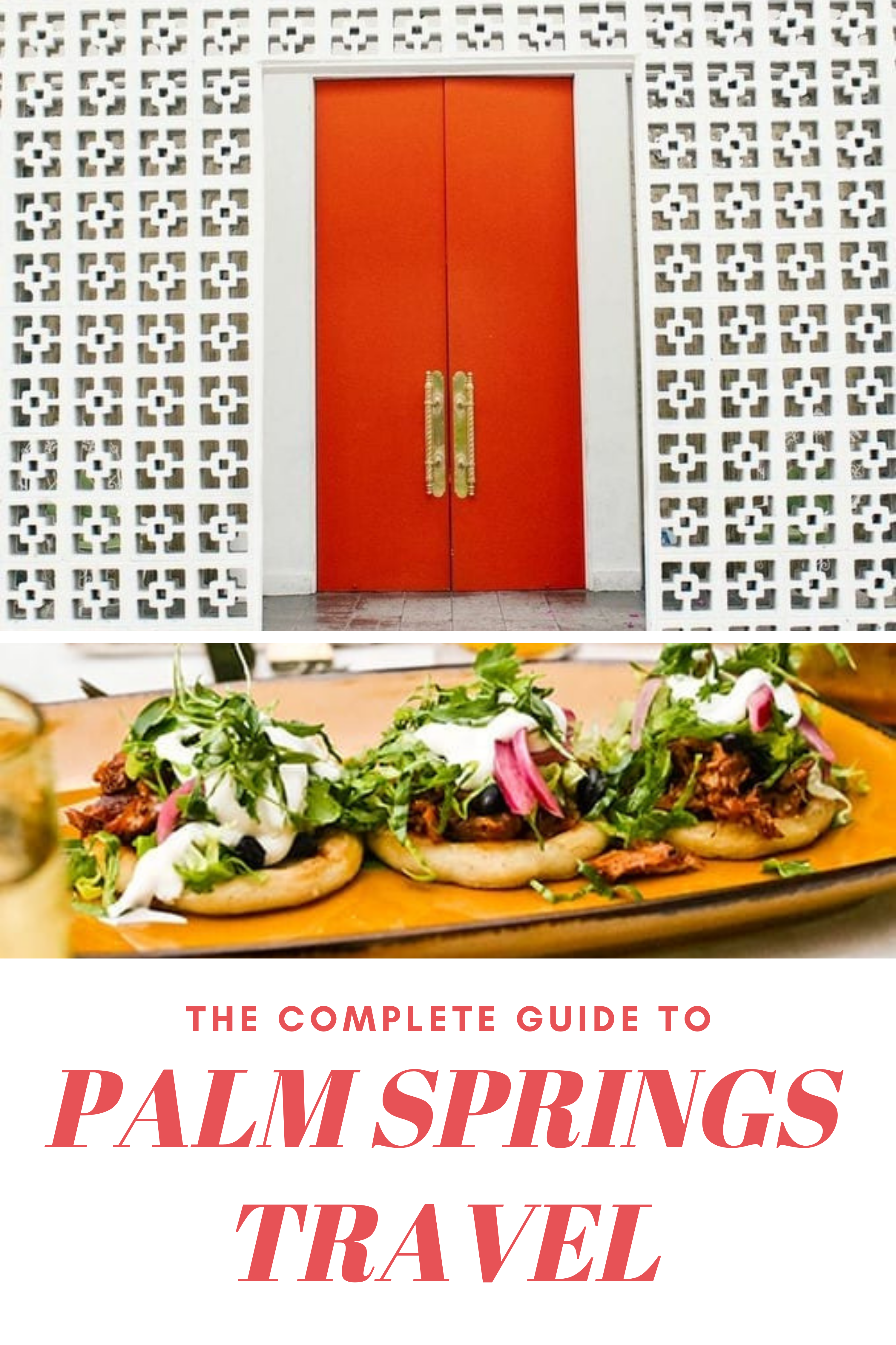 The Ultimate Palm Springs Travel Guide Jetsetchristina In 2020 Palm Springs Spring Trip Bachelorette Party Destinations
