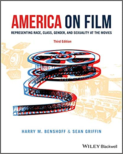 Amazon Com America On Film Representing Race Class Gender And Sexuality At The Movies 9781118743652 Benshoff Harry Book Club Books Kindle Reading Film
