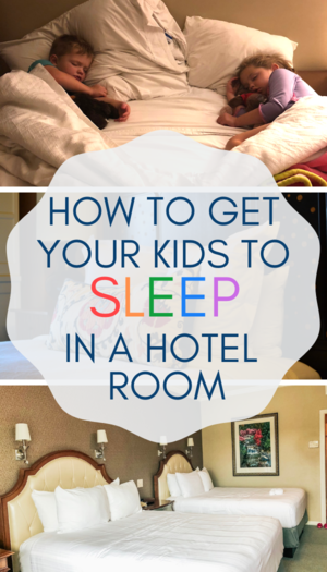 Tips For Getting Your Kids To Sleep In A Hotel Room A Mom Explores Hotels For Kids Toddler Travel Traveling With Baby