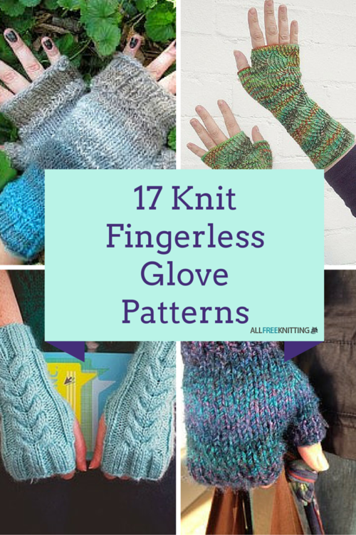 17 Knit Fingerless Glove Patterns | Guantes, Tejido y Dos agujas