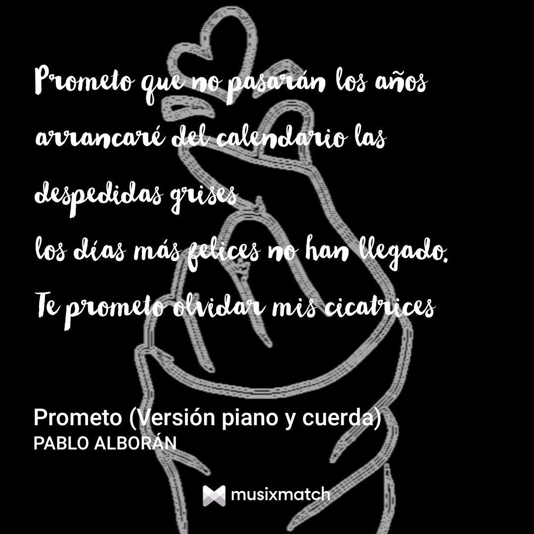 Prometo Pablo Alboran Pablo Alboran Alboran Frases De Canciones