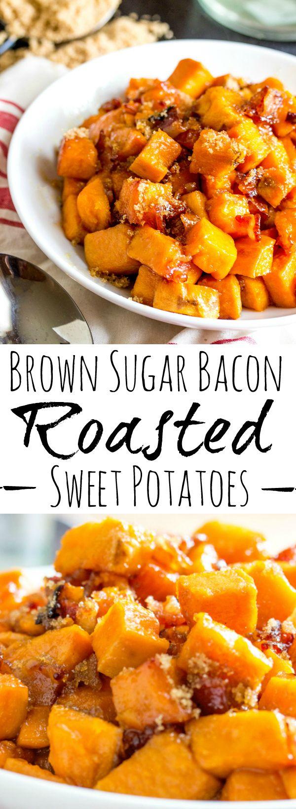 Brown Sugar Bacon Roasted Sweet Potatoes #dinnersidedishes