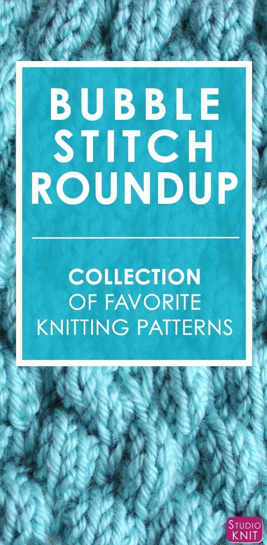Bubble Knit Stitch Pattern Roundup | Bubbles, Stitch and Patterns