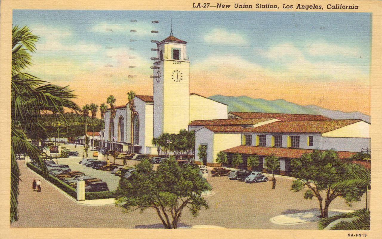 New Union Station Los Angeles Cafifornia Union Station California Postcard Vintage California