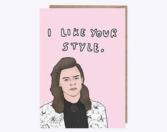 Harry Styles Card I Like Your Style One Direction Illustration Birthday Card Friendship Card Pun Card Style One Direction Custom