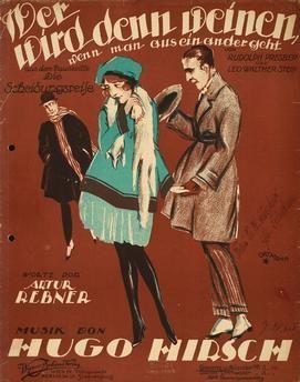 Wer wird denn weinen wenn man auseinandergeht Hirsch, Hugo; Komponist; 1884–1961. Werke: Die Scheidungsreise (Operette; Libr. Leo Walther Stein; UA Berlin, Dt. Künstlertheater 4.9.1920).