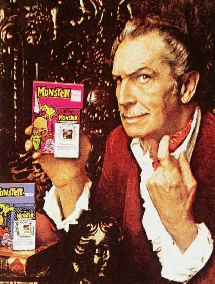 """I have no idea what this """"Monster"""" thing is but I love the ad. Vincent Price could pretty much convince me to buy anything let alone candy."""