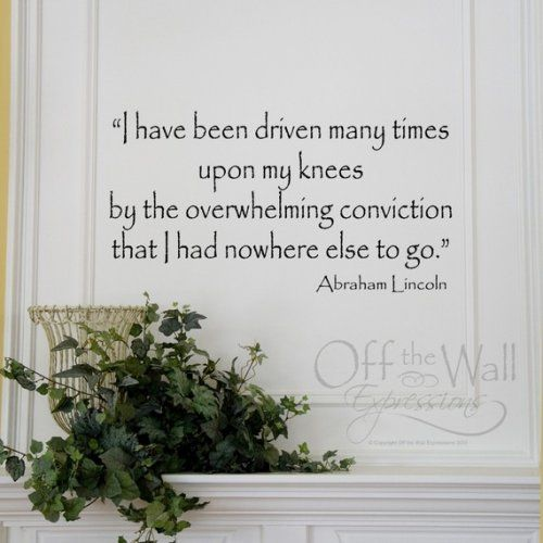 Abe Lincoln Prayer Quote vinyl decal | Offthewallexpressions ...