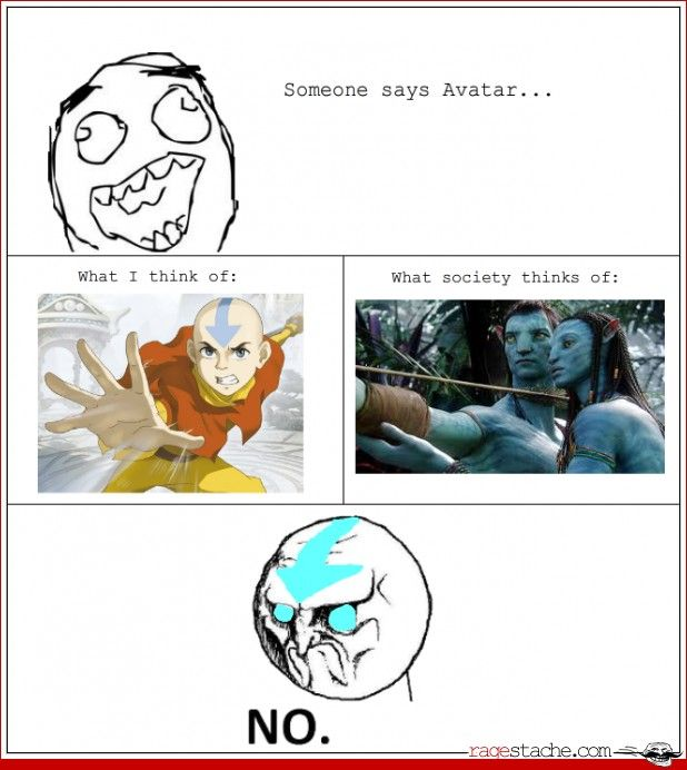"""This is so true!! Some one was talking to me about 3D and how it has changed and asked if I had seen  """"the Avatar"""" in theaters then they continued to talk and I said """"Wait. No I didn't see """"The Avatar"""" I saw """"The Last Air Bender"""" it really ruins my day"""
