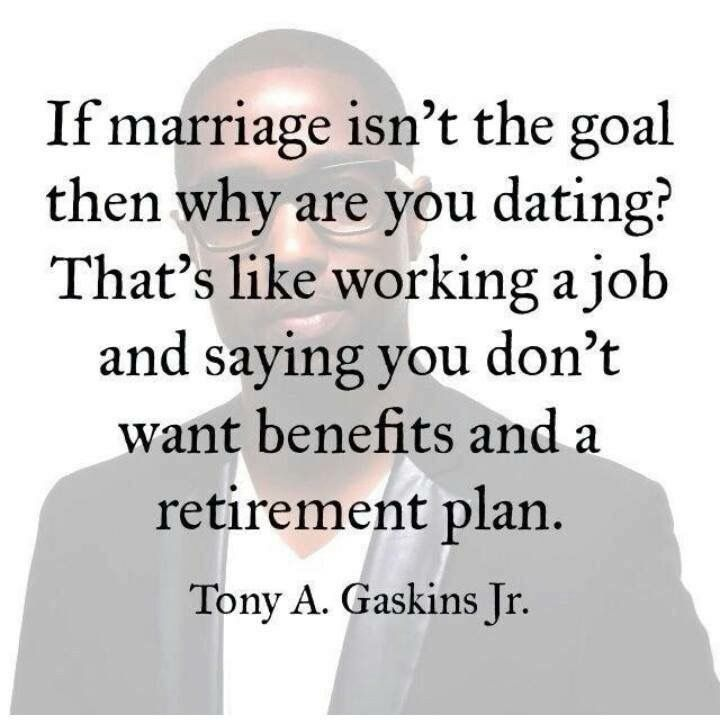 Dating without the intention of marriage quote
