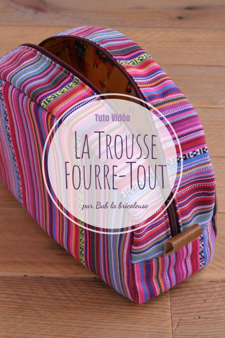 La Trousse Fourre-Tout