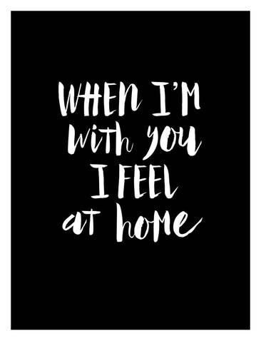 Giclee Print: When Im With You I Feel at Home by Brett Wilson : 32x24in
