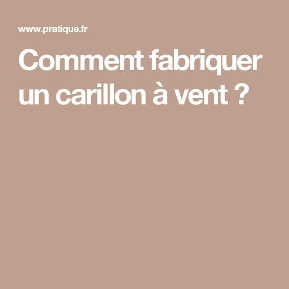 comment fabriquer un carillon vent pinterest carillon pots de fleurs et pots. Black Bedroom Furniture Sets. Home Design Ideas