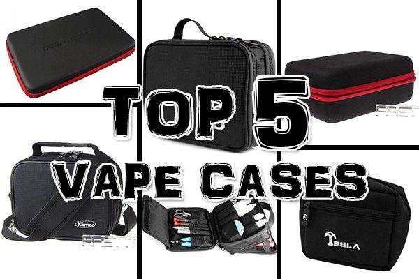 Top 5 Vape Cases Vaping Gears Electronic Cigarette Gear Train