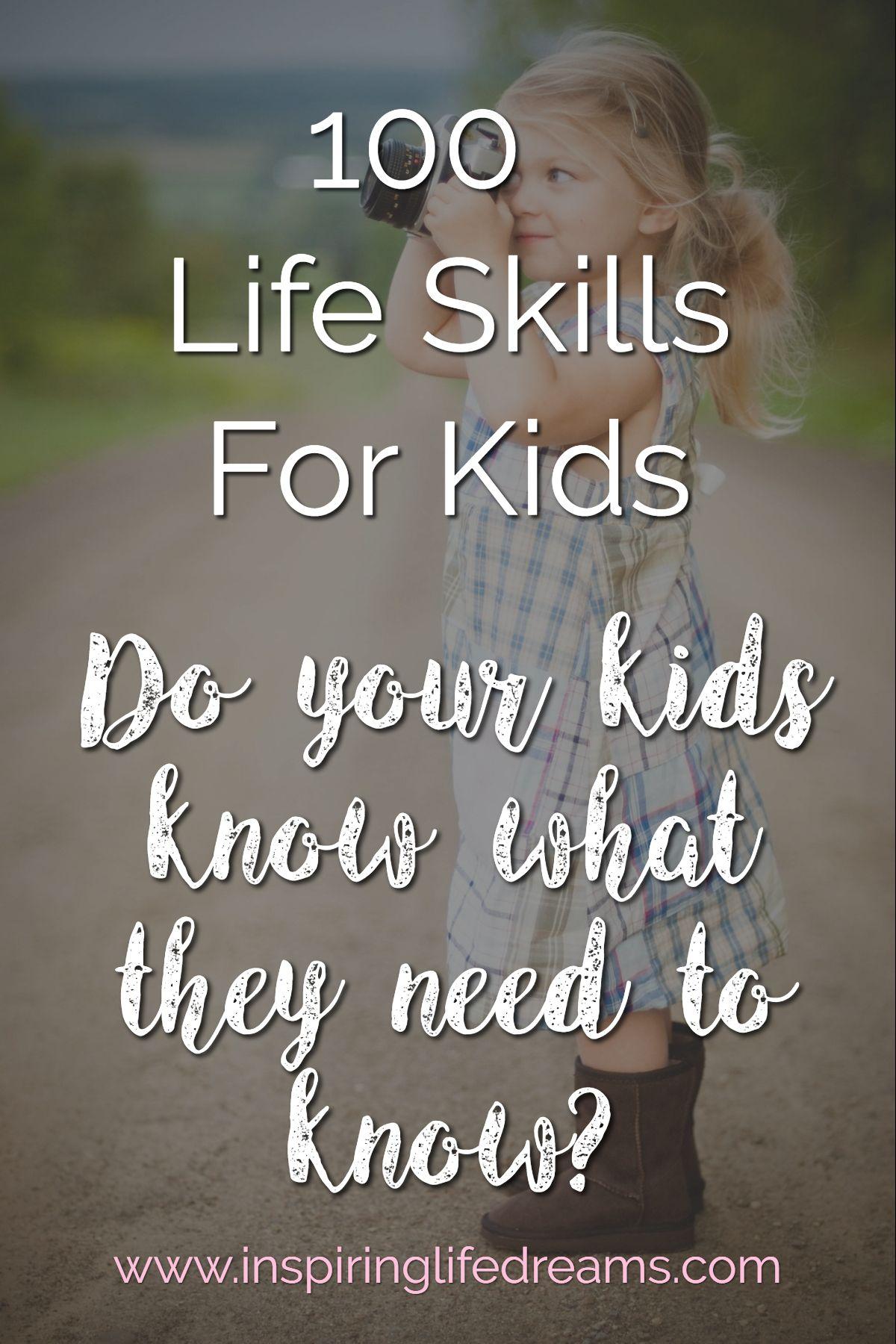100 Life Skills For Kids