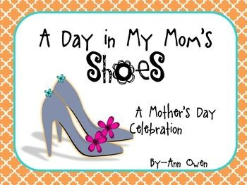 A Day In My Mom's Shoes ~ A Mother's Day Celebration ...