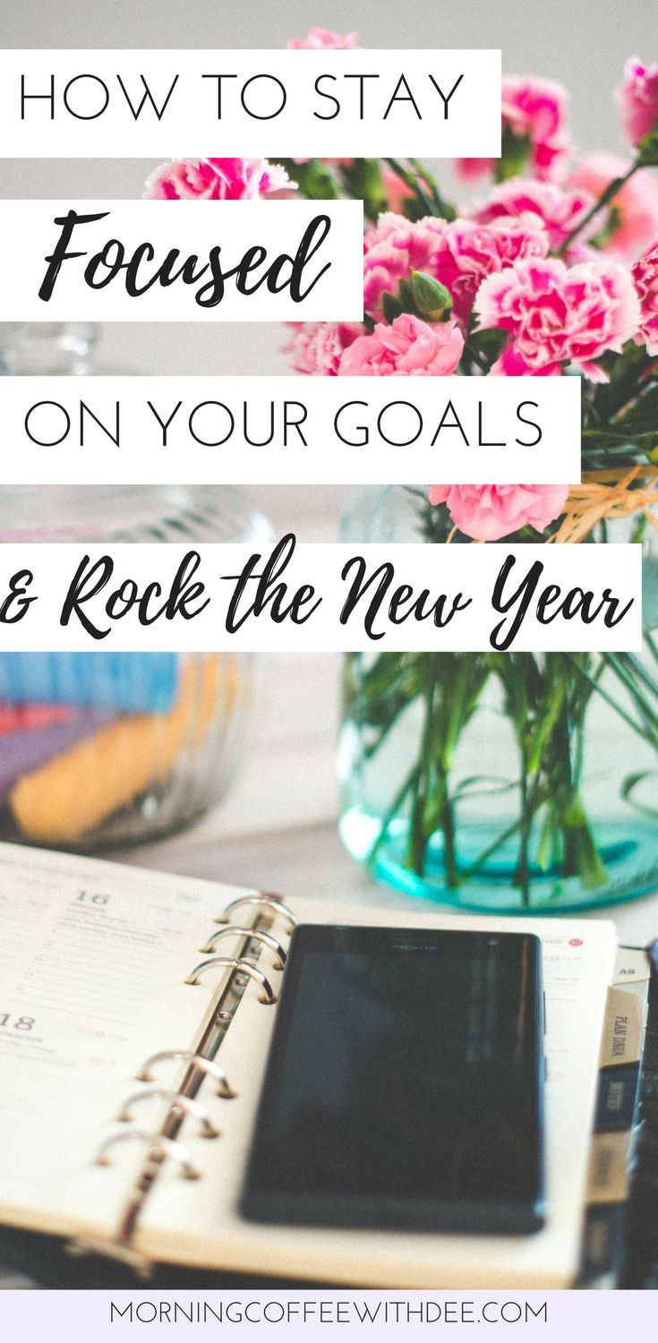 How to stay focused on your goals and rock the new year! Follow these 9 simple steps to stay focused on your new years resolutions all year long | personal growth, self care, personal development, goal setting, new years goals, new years resolutions, positive living, motivation, goal setting tips, self improvement, how to stay motivated #newyearsgoals