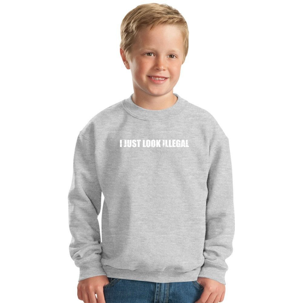 I Just Look Illegal Kids Sweatshirt