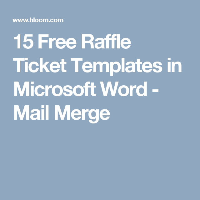Free Raffle Ticket Templates In Microsoft Word  Mail Merge