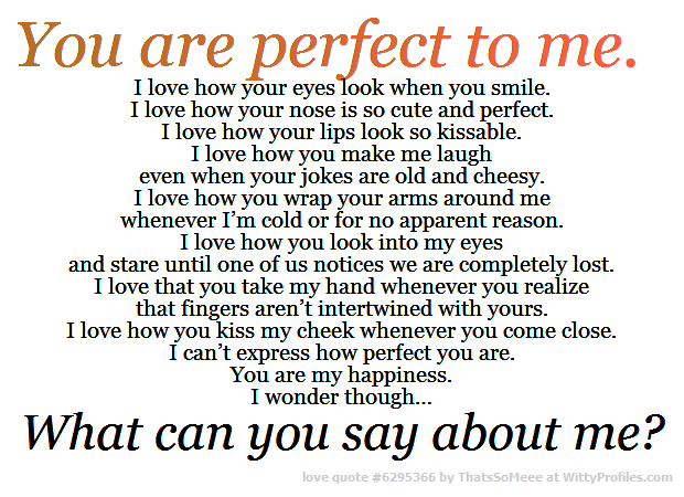You are perfect to me. | When you smile, You are perfect, Me ...