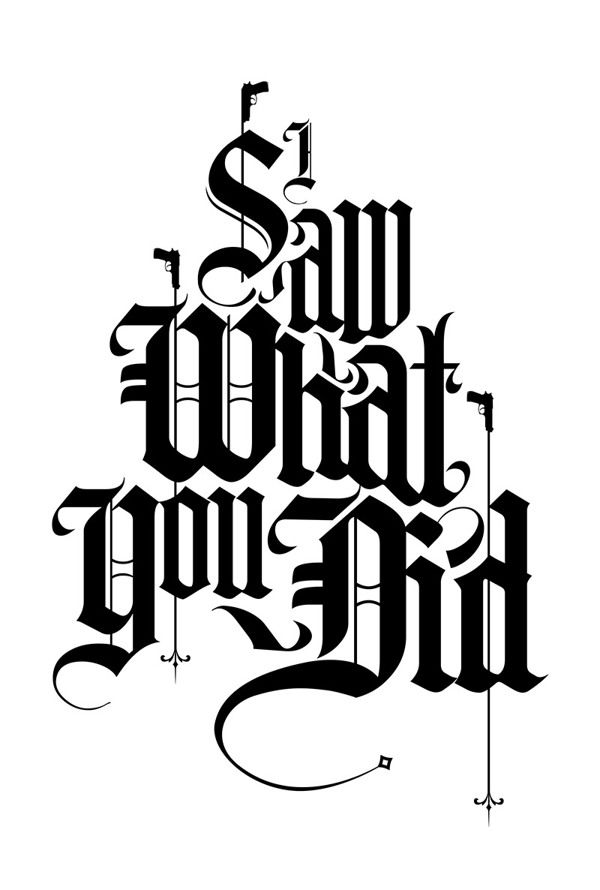 I Saw What You Did by Ozan Karakoç, via Behance #typography