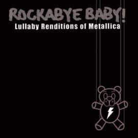 Rockabye Baby! Metallica
