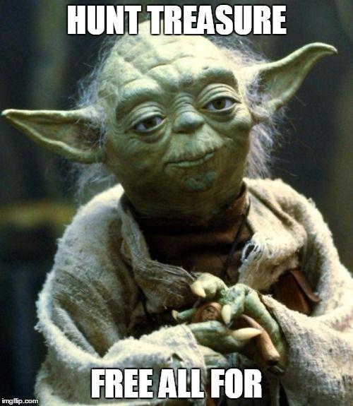 Treasure Hunt For Freebies Yoda Meme Star Wars Memes Funny Fishing Memes