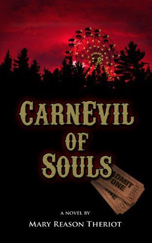 CarnEvil of Souls by Mary Reason  Theriot, http://www.amazon.com/dp/B00DII02TK/ref=cm_sw_r_pi_dp_0-M8sb0F21EKQ