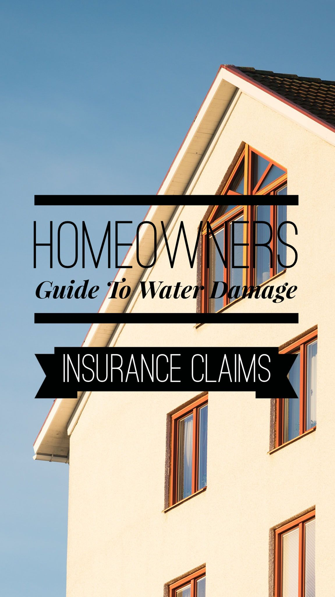 Water Damage Insurance Claims Water Damage Homeowners Guide