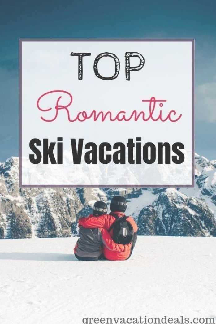 Find out who was named the best ski resorts in the world for a romantic getaway. Great choices for